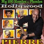 "Pierre Edwards, ""My 100 Homies & Phonies of Hollywood"" Tell All Book"